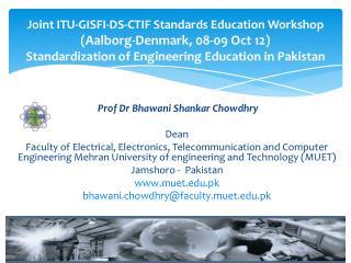 Prof Dr Bhawani Shankar Chowdhry Dean