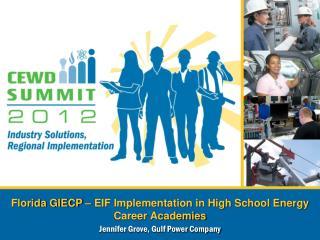 Florida GIECP – EIF Implementation in High School Energy Career Academies