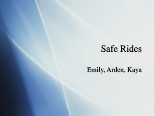 Safe Rides