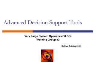 Advanced Decision Support Tools