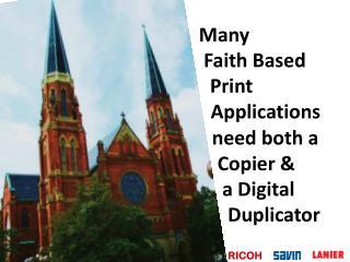 Many   Faith Based                  ,, Print        ;; Applications