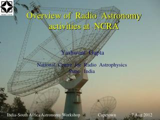 Overview of  Radio  Astronomy activities at  NCRA