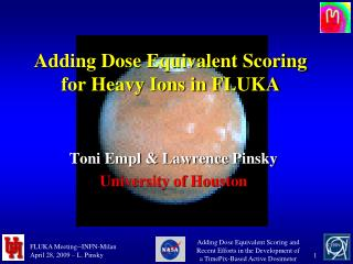 Adding Dose Equivalent Scoring for Heavy Ions in FLUKA