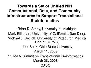 Brian D. Athey, University of Michigan 	Mark Ellisman, University of California, San Diego