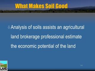 What Makes Soil Good