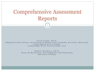 Comprehensive Assessment Reports