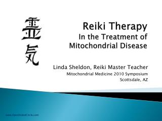 Reiki Therapy In the Treatment of  Mitochondrial Disease