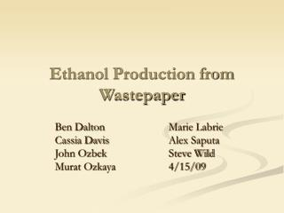 Ethanol Production from Wastepaper