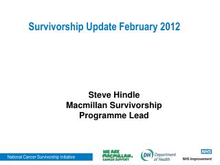 Survivorship Update February 2012