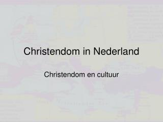 Christendom in Nederland