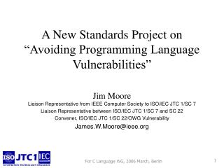 """A New Standards Project on """"Avoiding Programming Language Vulnerabilities"""""""