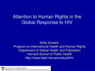 Attention to Human Rights in the Global Response to HIV