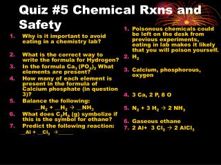 Quiz #5 Chemical Rxns and Safety