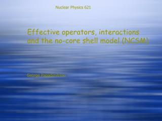 Effective operators, interactions and the no-core shell model (NCSM)