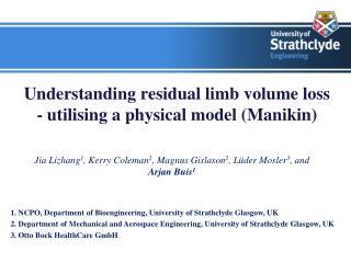 Understanding residual limb volume loss  - utilising a physical model (Manikin)