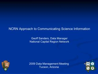NCRN Approach to Communicating Science Information