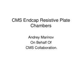 CMS Endcap Resistive Plate Chambers