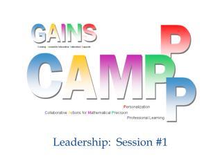 Leadership:  Session #1
