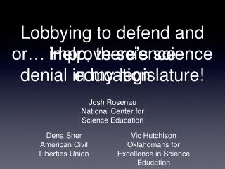 Lobbying to defend and improve science education