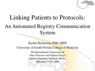 Linking Patients to Protocols: An Automated Registry Communication System