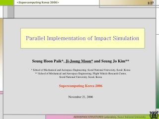 Parallel Implementation of Impact Simulation