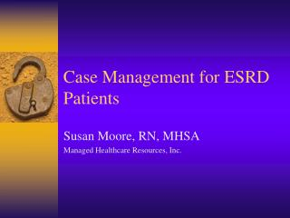 Case Management for ESRD Patients