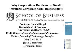 Why Corporations Decide to Do Good?:  Strategic Corporate Social Responsibility