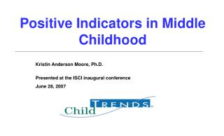 Positive Indicators in Middle Childhood