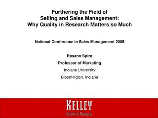 Furthering the Field of  Selling and Sales Management:  Why Quality in Research Matters so Much