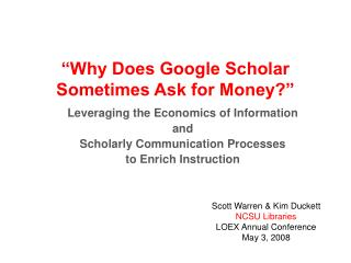 """""""Why Does Google Scholar Sometimes Ask for Money?"""""""