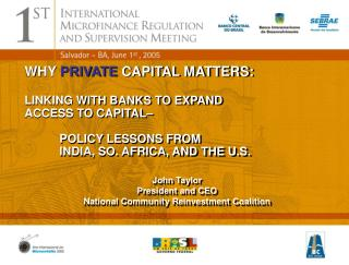 WHY  PRIVATE  CAPITAL MATTERS: LINKING WITH BANKS TO EXPAND  ACCESS TO CAPITAL–