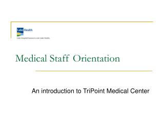 Medical Staff Orientation