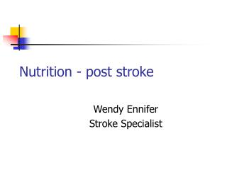 Nutrition - post stroke