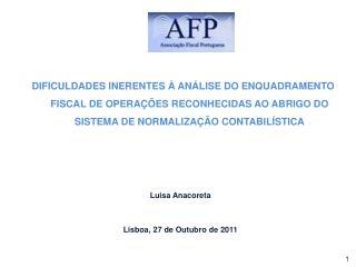 Luisa Anacoreta Lisboa, 27 de Outubro de 2011