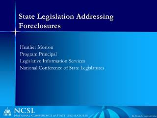 State Legislation Addressing Foreclosures