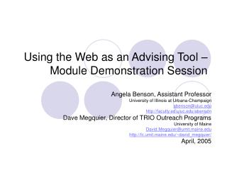 Using the Web as an Advising Tool –Module Demonstration Session