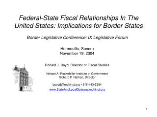 Federal-State Fiscal Relationships In The United States: Implications for Border States