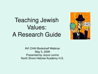 Teaching Jewish Values: A Research Guide