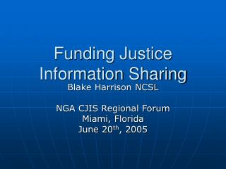 Funding Justice Information Sharing