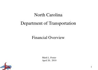 North Carolina Department of Transportation Financial Overview