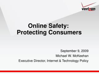 Online Safety:  Protecting Consumers