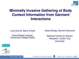 Minimally Invasive Gathering of Body Context Information from Garment Interactions