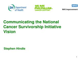 Communicating the National Cancer Survivorship Initiative Vision