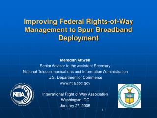 Improving Federal Rights-of-Way Management to Spur Broadband Deployment