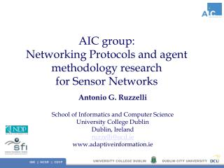 AIC group: Networking Protocols and agent methodology research  for Sensor Networks