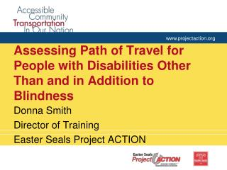 Assessing Path of Travel for People with Disabilities Other Than and in Addition to Blindness