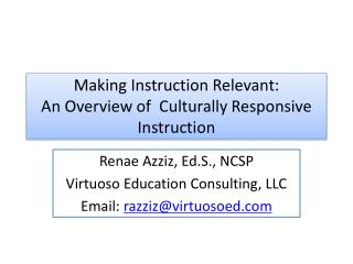 Making Instruction Relevant:  An Overview of  Culturally Responsive Instruction