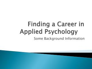 Finding a Career in Applied Psychology