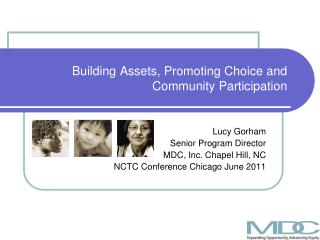 Building Assets, Promoting Choice and Community Participation