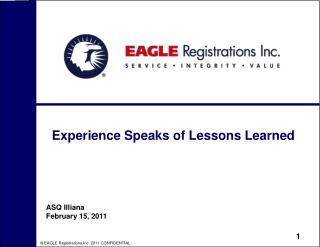 Experience Speaks of Lessons Learned